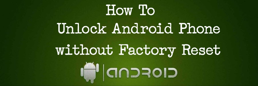 How to unlock your Tecno android phone without factory reset